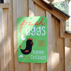 """$35 Fresh Eggs from Happy Chickens Sign 12"""" x 18"""" (Apple Green)"""