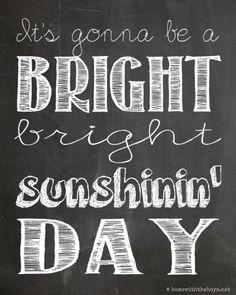 Free ...Sunshinin' Day :) Chalkboard Printable