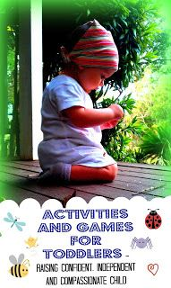 Montessori Activities and Games for Toddlers - Raising Confident, Independent and Compassionate Child