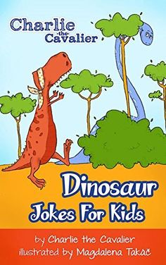 games dinosaurs jokes dinosaurs parties books for kids birthday ideas