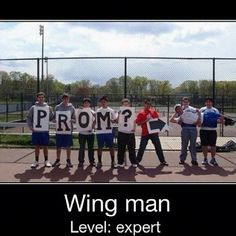 This, gentlemen, is how you ask a girl to prom