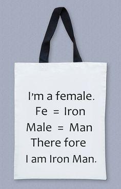 I'm A Female. Therefore I Am Iron Man. Iron Man Bag Text Bag Big Bag Canvas Tote Bag Diaper Bag Shopping Bag Cream Bag. $20.00, via Etsy.