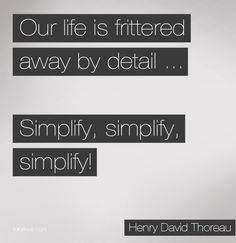 Quote about detail and living life Henry David Thoreau