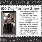 Have a 100th Day Fashion Show! Send home the parent letter or task card along with the writing card. On the 100th Day, have parents come in for a s...