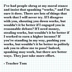 One of my favorite quotes from Teacher Tom.