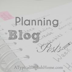 A Typical English Home: Organised Blogging: Planning Post Content