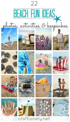 Awesome ideas for your next day at the beach!!!  Fun for all ages-- includes, activities, crafts, tips, and photo ideas!