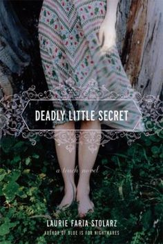 Deadly Little Secret by Laurie Faria Stolarz