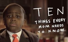 Kid President to Moms :)