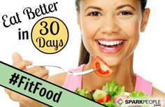 Take the 30-Day Fit Food Challenge! Eat healthier with this plan of daily mini nutritional challenges!   via @SparkPeople #nutrition #diet #weight #resolution