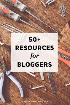 50+ Blogging Resourc