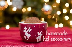 Homemade Hot Cocoa Mix! So easy! | www.cleanleanmommymachine.com holiday, cleanses, cups, food, homemad hot, delici drink, cocoa mix, beverag, christma
