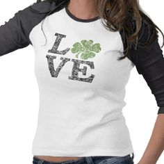 St Patricks Day LOVE with shamrock Tees #stpatricksday #stpattys #stpattysday #shamrock #green #luck #cute #zazzle #cutetshirt #love #irish #sweepstakes