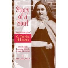 Story of a Soul by St. Therese of Lisieux