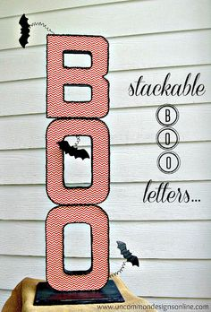 Stackable BOO Halloween Letters ....simply gorgeous