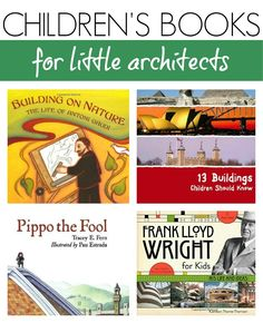 Discover wonderful Children's Books for Little Architects in this post!