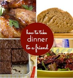 How to take dinner to a friend.