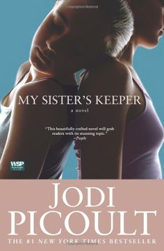 My Sister's Keeper by Jodi Picoult ****  It tells the emotionally riveting story of a family torn apart by conflicting needs and a passionate love that triumphs over human weakness.