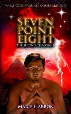 Seven Point Eight: The Second Chronicle by Marie Harbon,