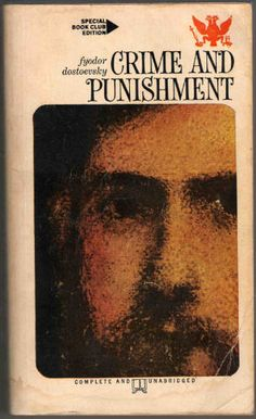 """""""Crime and Punishment"""" by Fyodor Dostoevsky"""