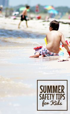 Don't start your summer fun without reading these summer safety tips - sun burn is no fun!