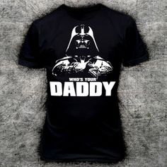 Freestyle hip hop de star wars Darth Vader drôle de 9085 WHOs YOUR DADDY T-SHiRT