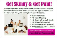 Everyone wants to lose weight (or at least knows someone who does)! Everyone wants to make more money!! With SBC you get both!! It's a win-win combination!! All-Natural and money back guarantee!! http://www.skinnypreneur.biz
