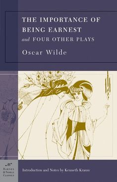 The Importance of Being Earnest and Four Other Plays - Oscar Wilde