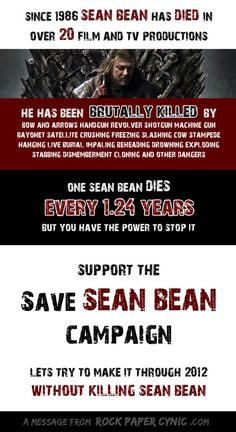 Save Sean Bean! Apparently he's made a career of dying, lol