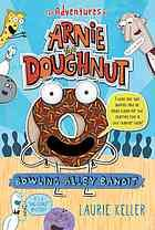 juvenil fiction, doughnuts, bowl alley, pets, lauri keller, bandit, bowling, book 2014, books for kids