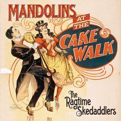 Mandolins at the Cake Walk, by The Ragtime Skedaddlers