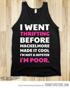 Before Macklemore made it cool… funny but true