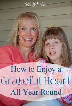 What better gift than this? How to Enjoy a Grateful Heart - All Year Round