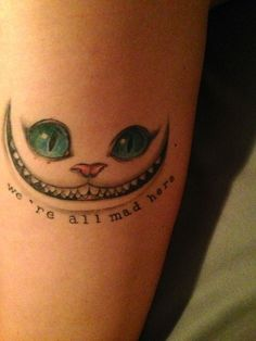 Alice in Wonderland | I like the quote for this but I'm not sure if is get the cat too.