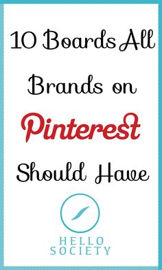 Boards that you should have on your Pinterest business account.  Do you have these?  #technology