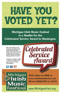 Vote Michigan Irish Fest 4 Celebrated Service! #votemimf #michiganirish #MIMF