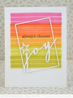Always Choose Joy Card by Nichole Heady for Papertrey Ink (September 2014)