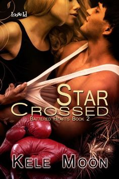 Star-Crossed (Battered Hearts) by Kele Moon, http://www.amazon.com/dp/B008KFC3K2/ref=cm_sw_r_pi_dp_0y2yrb0BJQYP5
