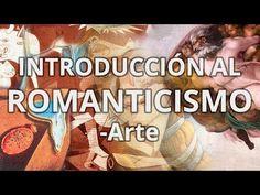 ▶ Romanticismo - Historia del Arte - Educatina - YouTube