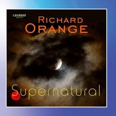 Supernatural ~ Richard Orange, http://www.amazon.com/dp/B006TLIJPM/ref=cm_sw_r_pi_dp_.bv7rb1TVCNRX