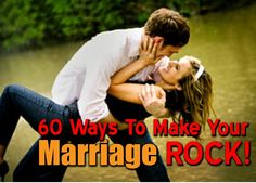 All That Spam: 60 WAYS TO MAKE YOUR MARRIAGE ROCK!