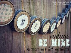Be Min Mason Jar Lid Garland from Ginger Snap Crafts.