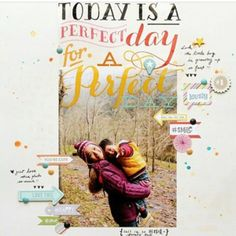 #papercraft #scrapbook #layout. mambi jumbo stickers - today is a great day to have a good day on a scrapbook page.