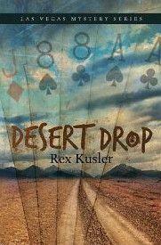 Desert Drop (Las Vegas Mystery #4) by Rex Kusler