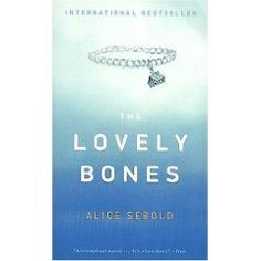 The Lovely Bones by Alice Seabold