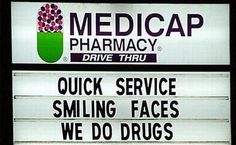 pharmaci humor, funni sign, laugh, pharmacy humor, smile face, funny signs, quick servic, smiling faces, drug