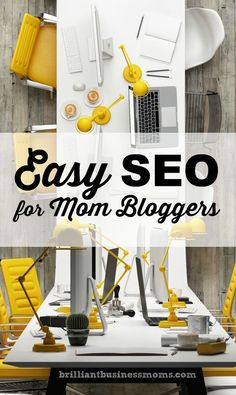 Easy SEO for Mom Blo