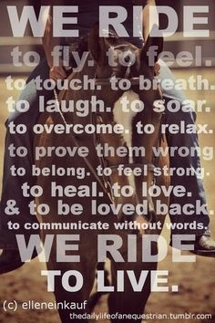 We ride to live, do you?