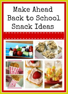 Second Chance to Dream: Make Ahead Back to School Snack Ideas