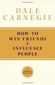 How to Win Friends and Influence People    After finishing this book, I realized that I should be reading it every single year. It's that good.